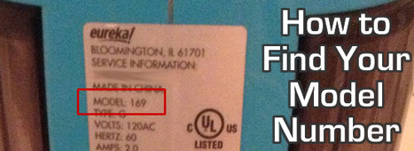 How to find your Eureka model number. It's located on the back or bottom of your vacuum or steam cleaner.