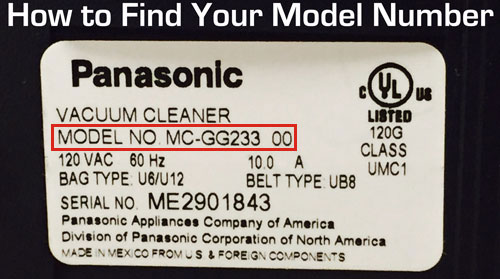 How to find your Panasonic model number. It's located on the back or bottom of your vacuum or steam cleaner.