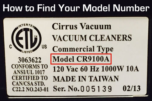 How to find your Cirrus model number: check the back of your vacuum cleaner for the data tag.