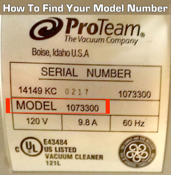 How to find your proteam model number. It's located on the back or bottom of your vacuum or steam cleaner.