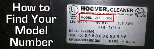 How to find your Hoover model number. It's located on the back or bottom of your vacuum or steam cleaner.