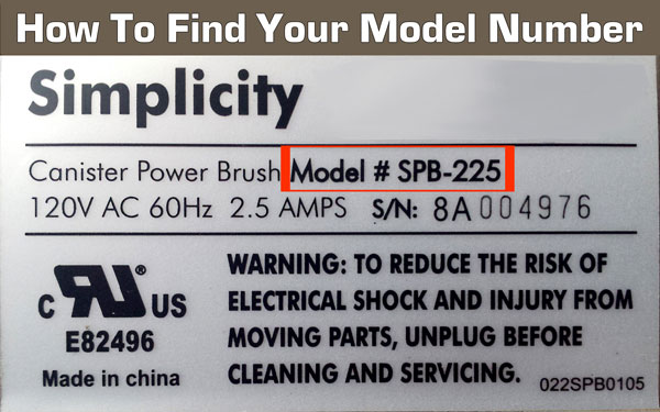 How to find your simplicity model number. It's located on the back or bottom of your vacuum or steam cleaner.